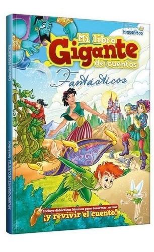 Mi Libro Gigante De Cuentos Fantasticos - Clasa