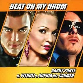 Gabry Ponte Ft Pitbull & Sophia - Beat On My Drum ..cd Singl