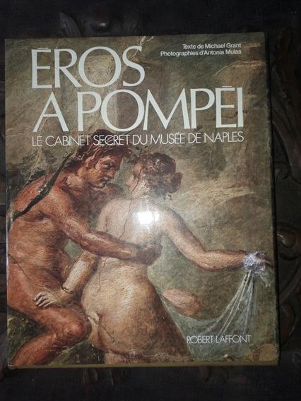 Eros A Pompei - Robert Laffont