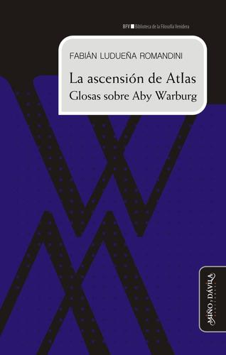 Imagen 1 de 3 de La Ascensión De Atlas. Glosas Sobre Aby Warburg