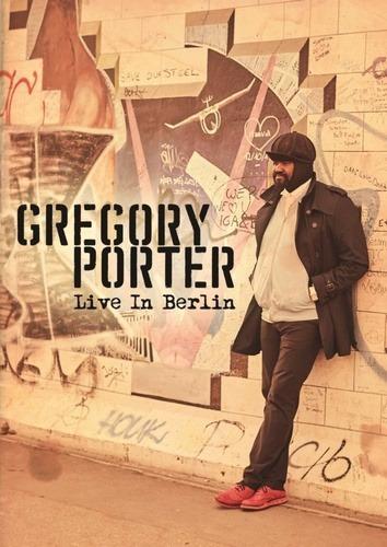 Dvd Gregory Porter Live In Berlin