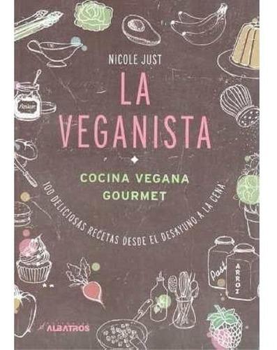 Imagen 1 de 1 de La Veganista - Nicole Just