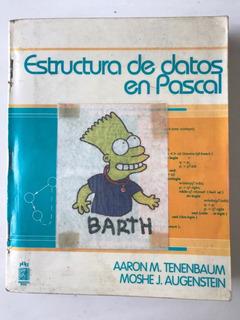 Estructura De Datos En Pascal Tenenbaum Y Augenstein