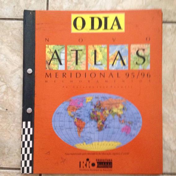 Livro O Dia Novo Atlas Meridional 95/96 Melhoramentos