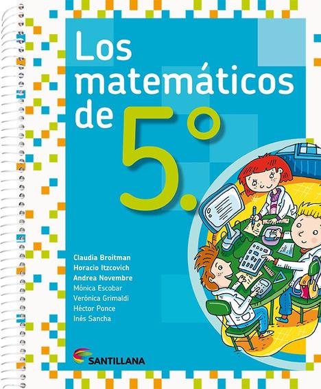 Los Matemáticos De 5.° - Santillana