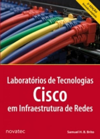 Laboratorios De Tecnologias Cisco Em Infraestrutura De Redes