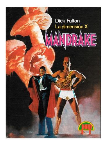 Mandrake El Mago - La Dimensión X - Editorial Pulp