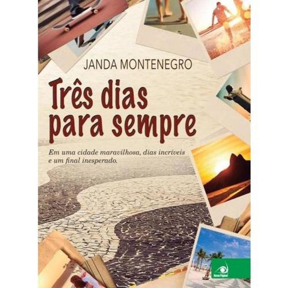 Livro - Três Dias Para Sempre - Janda Montenegro