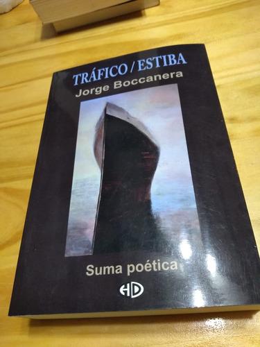 Tráfico / Estiba - Boccanera - Hd, 2019