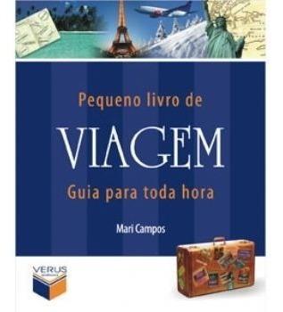 Pequeno Livro De Viagem - Guia Para Toda Hora