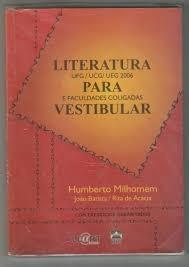 Literatura Para Vestibular - Ufg / Ucg / Ueg 2006 E Facul. C