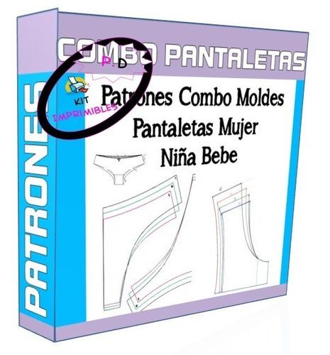 Patrones Combo Moldes Pantaletas Mujer Niña Bebe 2x1