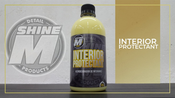 Shine M Acondicionador De Interior Hidratador Protectant