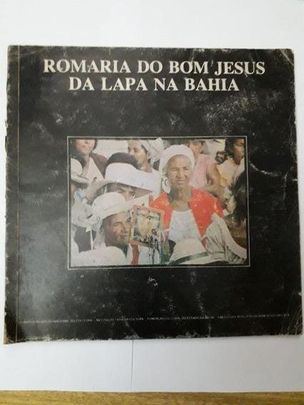 Romaria Do Bom Jesus Da Lapa Na Bahia - Série Romarias Brasi
