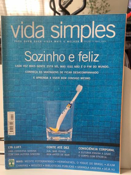 Revista Vida Simples Ed 15 Abril 2004 Sozinho E Feliz