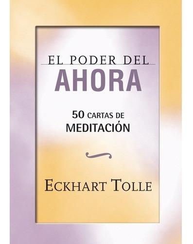 Poder Del Ahora Cartas De Meditación - Instructivo + Cartas