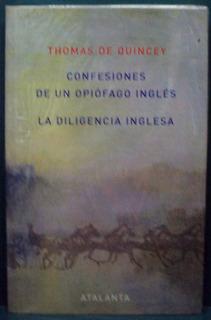 Confesiones De Un Opiómano Inglés, De Quincey, Atalanta
