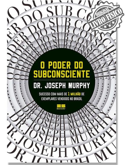 O Poder Do Subconsciente - Joseph Murphy - Edi Bestseller
