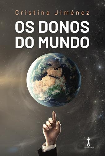 Os Donos Do Mundo