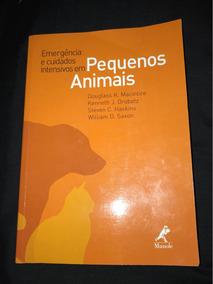 Livro De Med. Veterinária - Emergência E Cuidados Intensivo