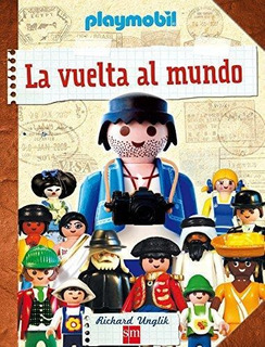 La Vuelta Al Mundo Con Playmobil : Richard Unglik