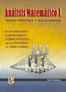 Analisis Matematico 1 - Teoria Practica Y Aplicaciones.