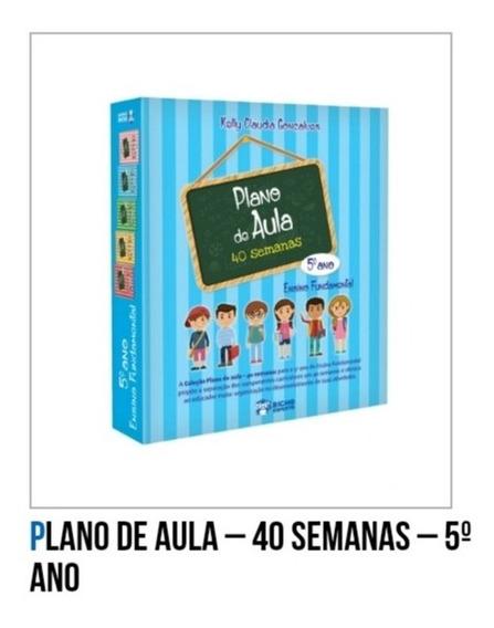 Col. Pedagogica Plano De Aula 40 Semanas 5° Ano
