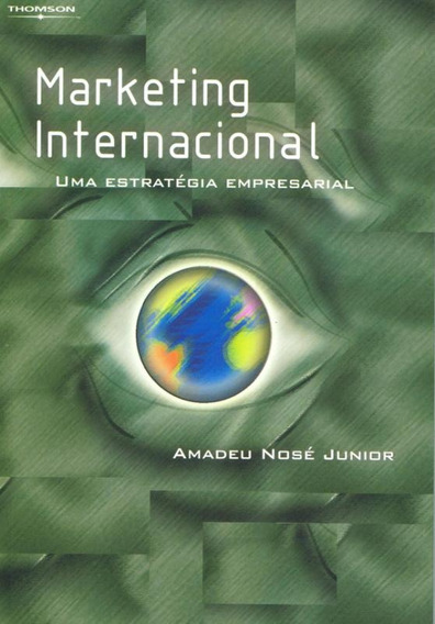 Marketing Internacional - Uma Estrategia Empresarial