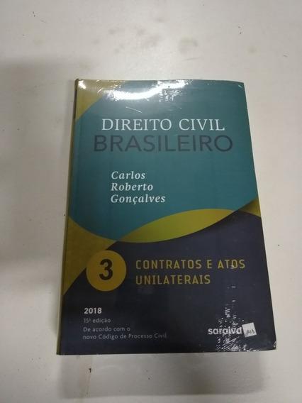 Direito Civil - Contratos E Atos Unilaterais - Vol.3