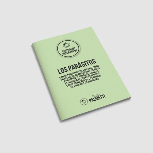 Los Parásitos: Cuaderno Depurativo | Nestor Palmetti