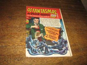 Os Fantasmas Do Doutor Graves Nº 1 Ano 1968 Ed Saber Raro!