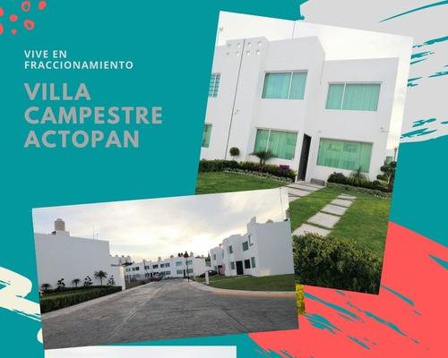 Fraccionamiento Villa Campestre, Actopan Hidalgo.