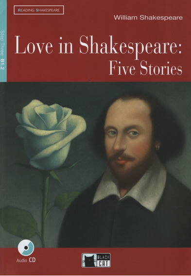Love In Shakesoeare:five Stories + Audio Cd - Reading And Tr