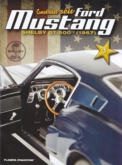 Cons Seu Ford Mustang Shelby Gt-500 (1967) - Vol 20