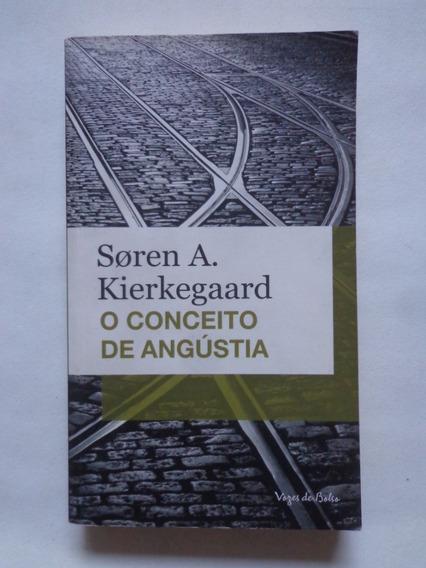 O Conceito De Angustia - Søren Kierkegaard