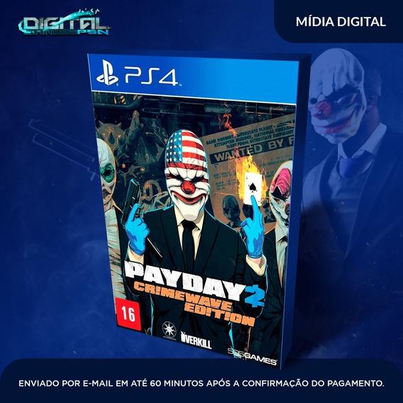 Payday 2 Ps4 Psn Digital Envio Agora 10 Minutos!