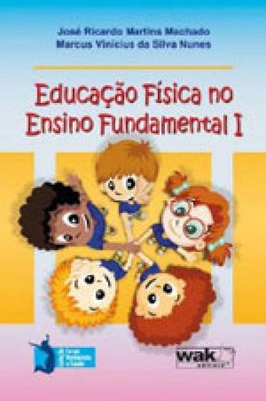 Educaçao Fisica No Ensino Fundamental I