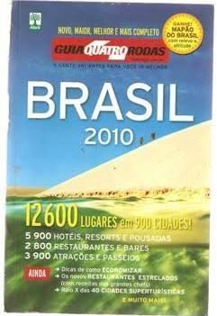 Guia Quatro Rodas - Brasil 2010 Editora Abril