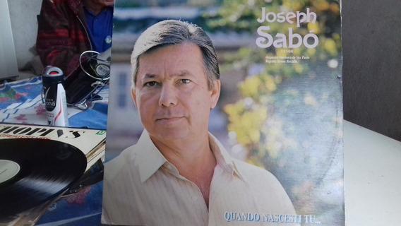 Lp Joseph Sabó = Quando Nascesti Tu ....