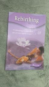Livro Rebirthing - Silvia Canevaro - Seminovo