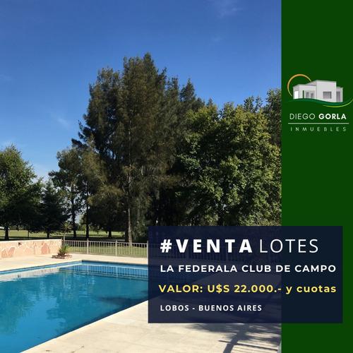 Venta Lotes En La Federala Club De Campo - Lobos