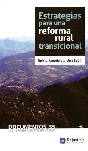 Imagen 1 de 1 de Libro Estrategias Para Una Reforma Rural Transicional