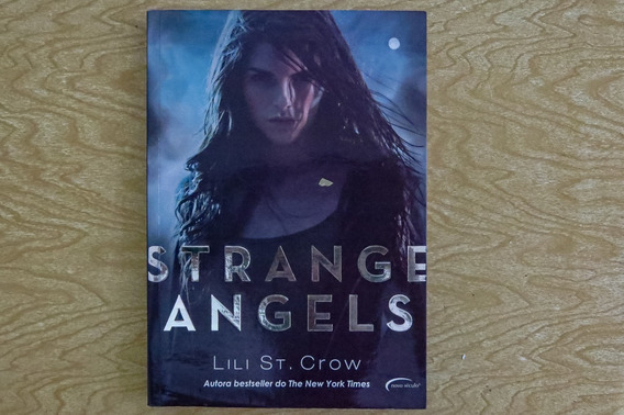 Livro Strange Angels De Lili St. Crow