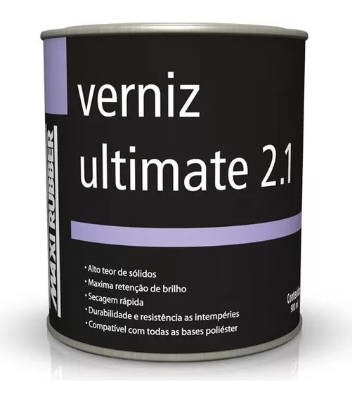 Verniz Ultimate 2.1 Maxi Rubber