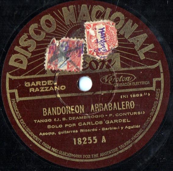 Carlos Gardel Bandoneon Arrabalero - Cualquier Cosa 78 Rpm