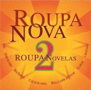 Cd Roupa Nova - Novelas 2 (2011) Lacrado Original Em Estoque