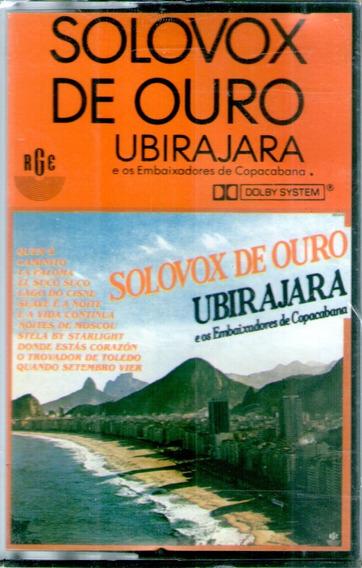 K7 Ubirajara E Os Embaix.de Copacabana -solovox De Ouro !!!