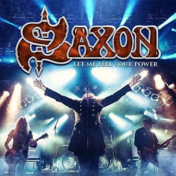 Saxon - Let Me Feel Your Power - Dvd+2cd