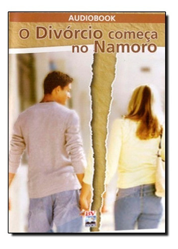 O Divórcio Começa No Namoro Audiobook