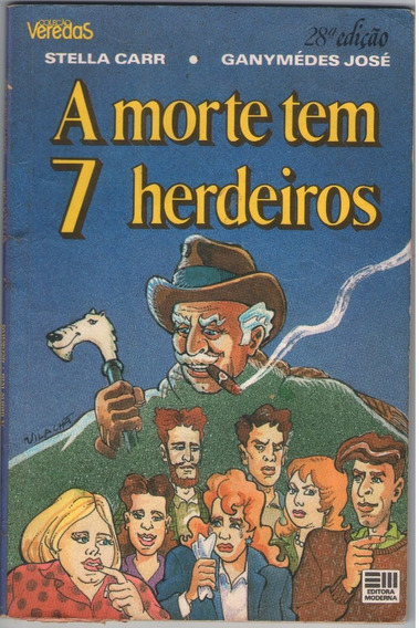Livro A Morte Tem 7 Herdeiros - Infanto Juvenil - Satira